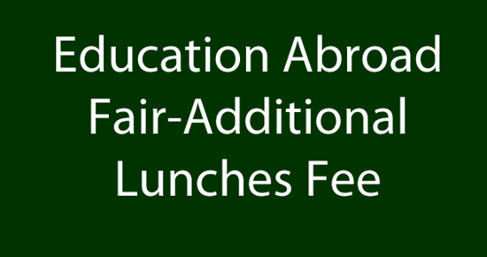 Picture of Education Abroad Fair-Additional Lunches