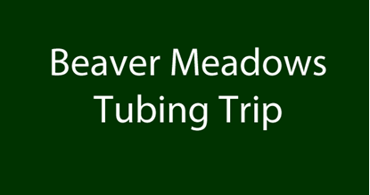 Picture of Beaver Meadows Tubing Trip